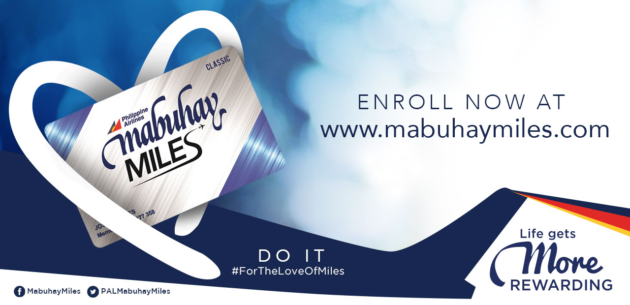 Enroll now at mabuhaymiles.com